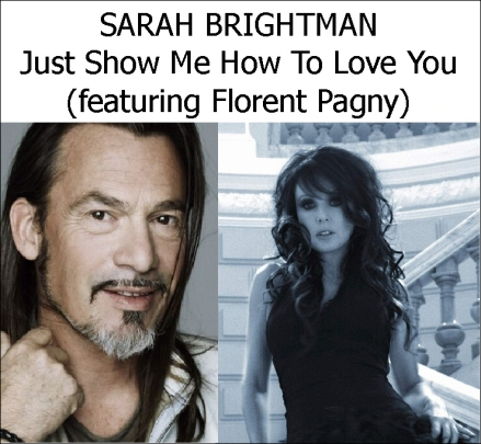 just Show Me How To Love You Featuring Florent Pagny